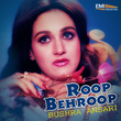 Roop Behroop - Bushra Ansari