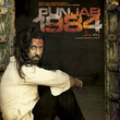 Punjab 1984 (Original Motion Picture Soundtrack)