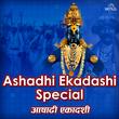 Ashadhi Ekadashi Special