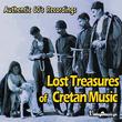 Lost Treasures of Cretan Music (Authentic 60's  Recordings)