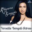 Rituparna Sengupta - Versatile Bengali Actress