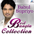 Best Bangla Collection - Babul Supriyo