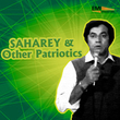 Saharey & Other Patriotics