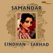 Samandar / Eindhan / Sarhad