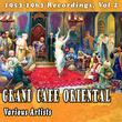 Grand Cafe Oriental, Vol. 2