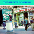 The Streets of Athens (Popular Songs of Greece)