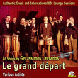 Le grand départ (All Songs by Gerassimos Lavranos)