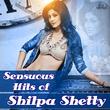 Sensuous Hits of Shilpa Shetty