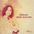 Shikari / Bigri Naslien