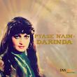 Pyase Nain / Darinda