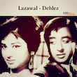 Lazawal / Dehlez