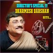 Director's Special !!! Dharmesh Darshan Hits