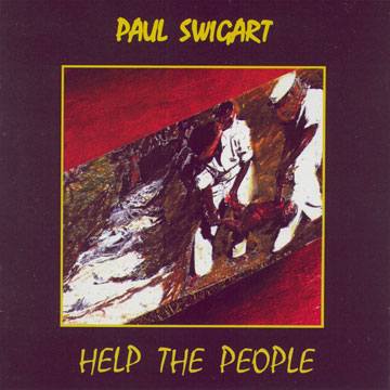 cover Paul Swigart: Help the People
