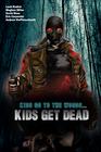 Kids Go To The Woods… Kids Get Dead
